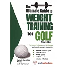 Ultimate Guide to Weight Training for Golf (Ultimate Guide to Weight Training: Triathlon) by Robert G. Price (2004-09-01)