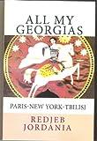 All My Georgias:  Paris-New York-Tbilisi (English Edition)