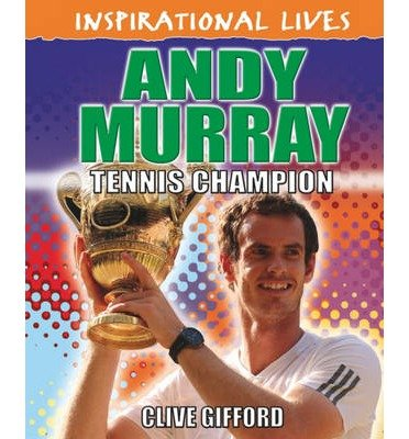 [(Andy Murray)] [ By (author) Clive Gifford ] [April, 2014]