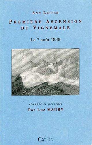 Premiere Ascension Du Vignemale, Le 7 Aout 1838