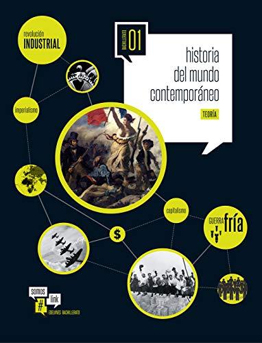 Historia del Mundo Contemporáneo 1º Bachillerato (Somoslink)