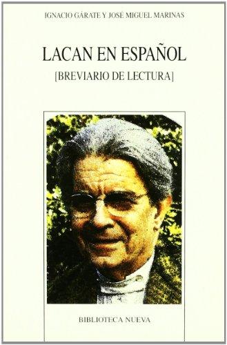 Lacan en español: [Breviario de lectura] (Nuevos temas de psicoanálisis)