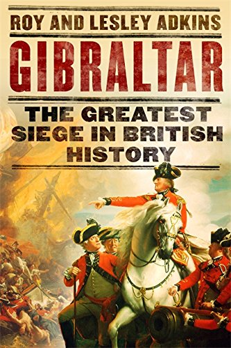 Gibraltar: 'The blockage that changed the course of Britain's history' Dominic Sandbrook, Sunday Times