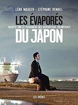 Les Evaporés du Japon par [Mauger, Léna]