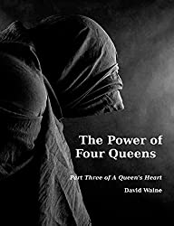 The Power of Four Queens (A Queen's Heart Book 3)