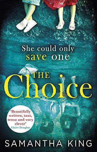 The Choice: The top-ten Amazon bestseller (English Edition)