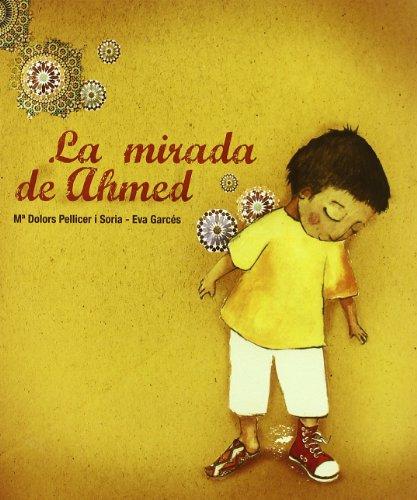 La Mirada de Ahmed por Soria Pellicer
