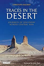 Traces in the Desert: Journeys of Discovery across Central Asia by Christoph Baumer (2008-07-15)