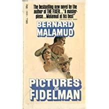 Pictures of Fidelman: An exhibition