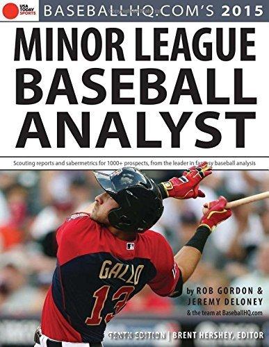 2015 Minor League Baseball Analyst 10th edition by Gordon, Rob, Deloney, Jeremy (2015) Paperback