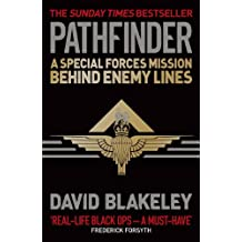 Pathfinder: A Special Forces Mission Behind Enemy Lines