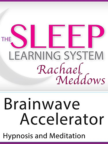 brainwave-accelerator-hypnosis-and-meditation-the-sleep-learning-system-with-rachael-meddows
