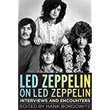 LED ZEPPELIN ON LED ZEPPELIN (Musicians in Their Own Words)