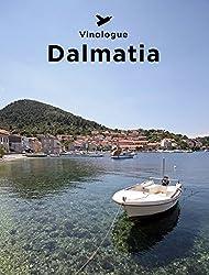 Vinologue Dalmatia (English Edition)