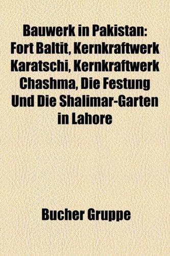 Shalimar Gärten (Bauwerk in Pakistan: Fort Baltit, Kernkraftwerk Karatschi, Kernkraftwerk Chashma, Die Festung Und Die Shalimar-Garten in Lahore)