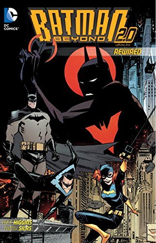 Batman Beyond 2.0 Rewired TP by Thony Sials (Artist), Andrew Elder (Artist), Kyle Higgins (18-Nov-2014) Paperback