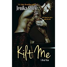 Kilt Me (A Real Man, 12) (English Edition)