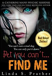 Bet you can't... FIND ME (Catherine Mans' Suspense Book 1) (English Edition)