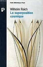 La superposition cosmique de Wilhelm Reich