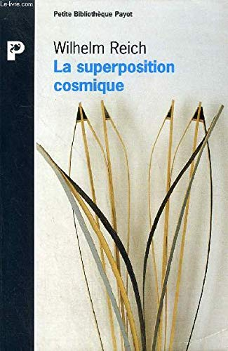 La superposition cosmique