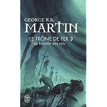 Le trône de fer, tome 3 : La bataille des rois