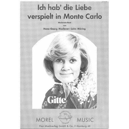 GITTE: ICH HAB DIE LIEBE VERSPIELT IN MONTE CARLO  PARTITIONS POUR PIANO ET CHANT(SYMBOLES DACCORDS)