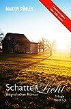 Schattenlicht:... von Martin Bühler