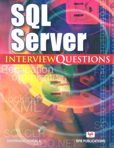 SQL Server Interview Questions by Shiv Prasad Koirala (2006-02-15) par Shiv Prasad Koirala