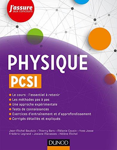Physique PCSI (J'assure aux concours) par  Jean-Michel Bauduin