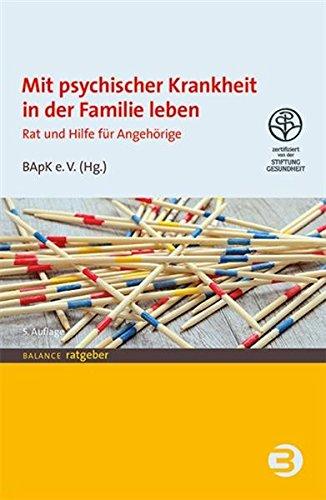 Mit psychischer Krankheit in der Familie leben: Rat gebraucht kaufen  Wird an jeden Ort in Deutschland