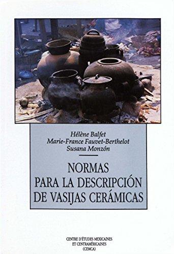 Normas para la descripción de vasijas cerámicas (Hors collection) por Marie-France Fauvet