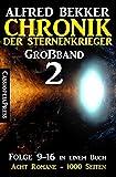 Großband 2 - Chronik der Sternenkrieger Folge 9-16 in einem Buch