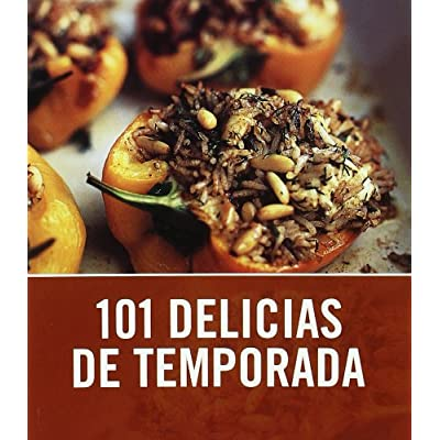 101 Delicias de temporada / 101 Seasonal Treats