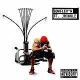 Bowflex'n (feat. Jribble) [Explicit]