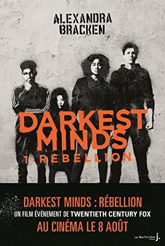Darkest Minds - tome 1 Rebellion (Fiction)