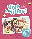 Vive les filles ! 2018 - Le guide 2018 de celles qui seront bientôt ados !