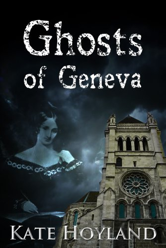 Ghosts of Geneva: The Lost Stories of Byron and Shelley