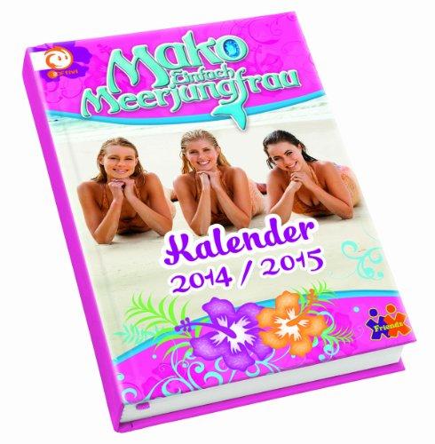 Mako - Einfach Meerjungfrau - Schülerkalender 2014/15