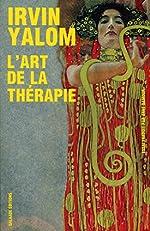 L'art de la thérapie de Irvin d Yalom