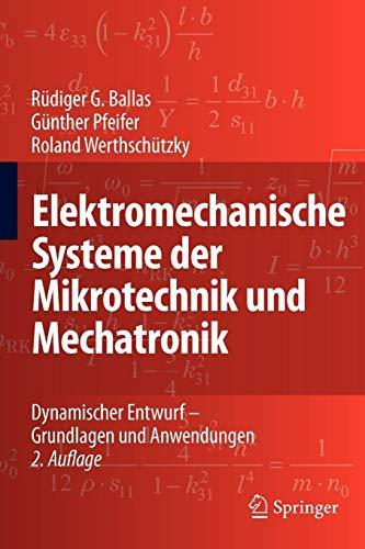 Elektromechanische Systeme der Mikrotechnik und Mechatronik: Dynamischer Entwurf - Grundlagen und Anwendungen