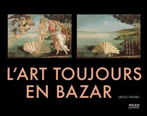 Descargar Libro L'art toujours en bazar de Ursus Wehrli