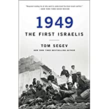 1949 the First Israelis (English Edition)