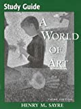 World of Art by Henry M. Sayre (1999-01-01)