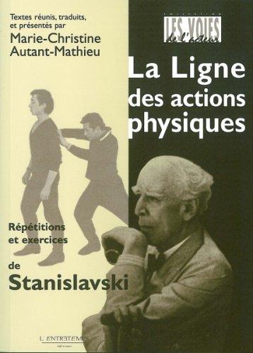 La ligne des actions physiques - répétitions et exercices de Stanislavski