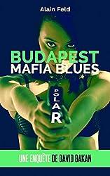 BUDAPEST MAFIA BLUES (David Bakan t. 2)