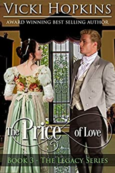 The Price of Love (Book Three The Legacy Series) (English Edition) di [Hopkins, Vicki]
