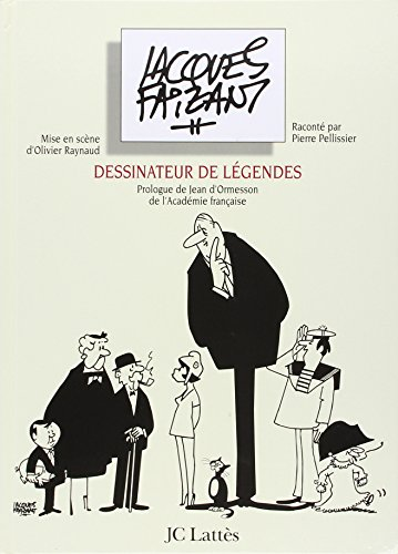 Jacques Faizant : Dessinateur de légendes