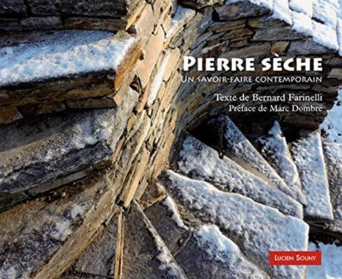 Pierre sèche : Un savoir-faire contemporain par  (Broché - Apr 5, 2019)