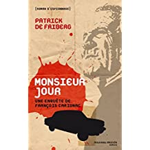 Monsieur Jour: Une enquête de François Carignac (Roman d'espionnage)