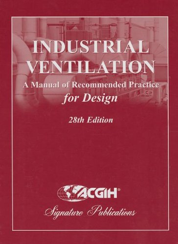 Industrial Ventilation: A Manual of Recommended Practice for Design